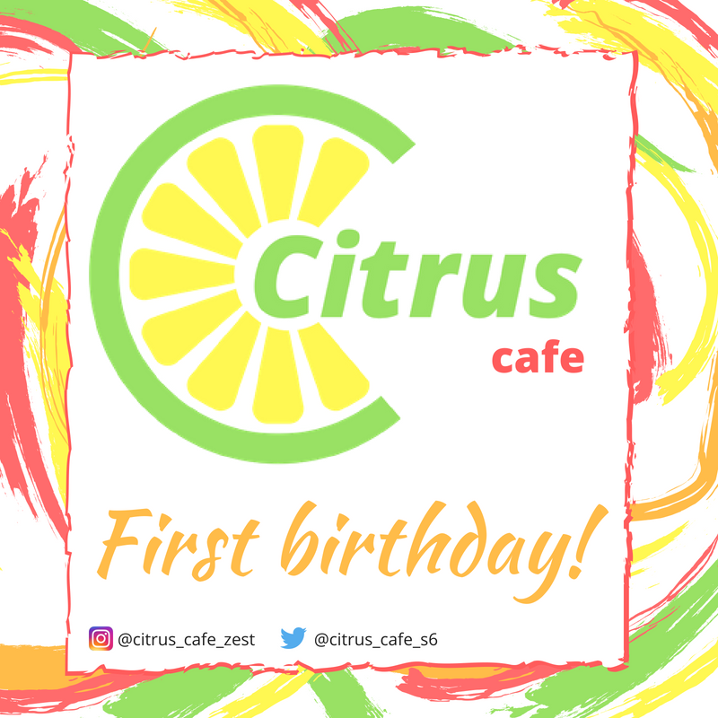 Citrus Cafe first birthday graphic
